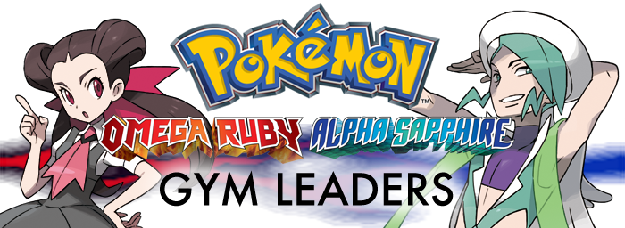 Pokemon Omega Ruby Alpha Sapphire Gym Leaders