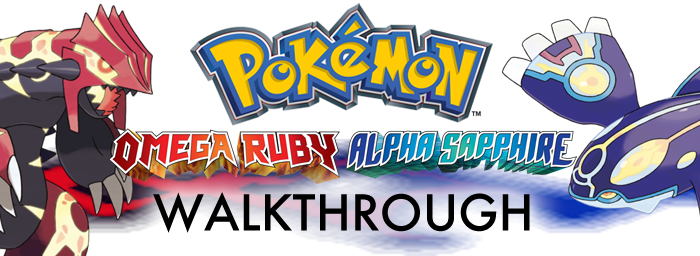 Pokemon Omega Ruby Alpha Sapphire Walkthrough