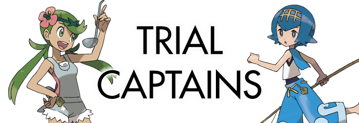 Ultra Sun Ultra Moon Trial Captains